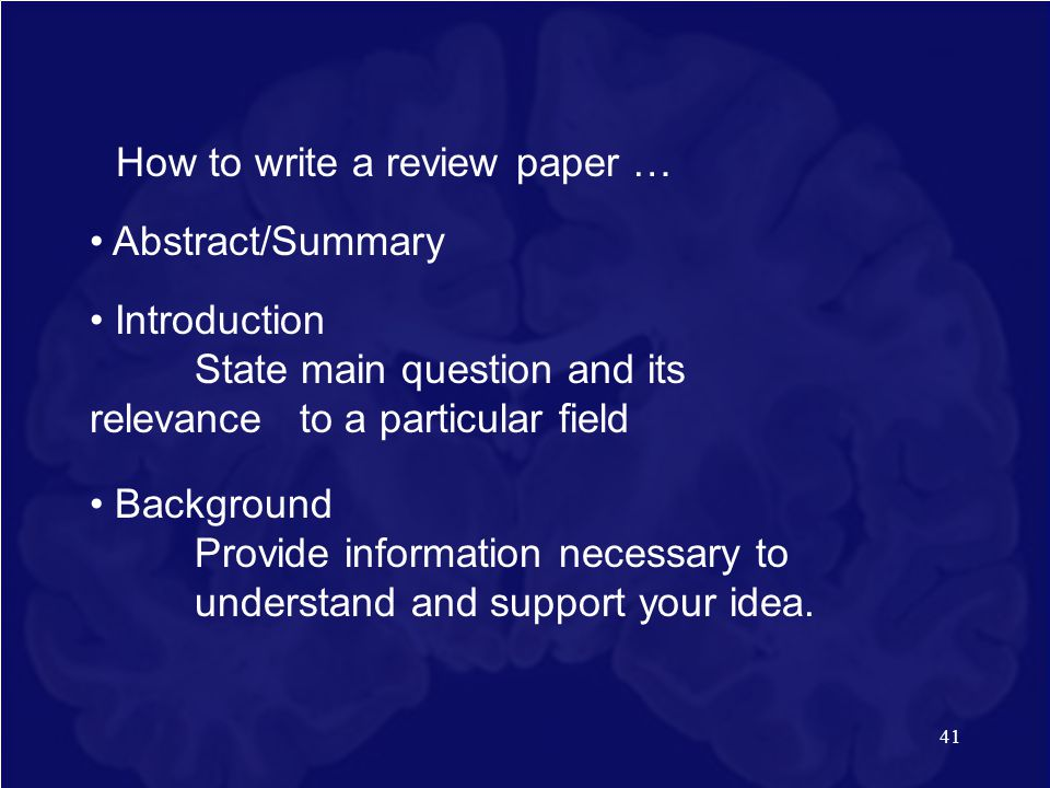 How to write a review paper …