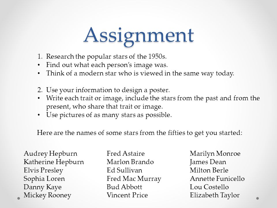 Assignment 1. Research the popular stars of the 1950s.