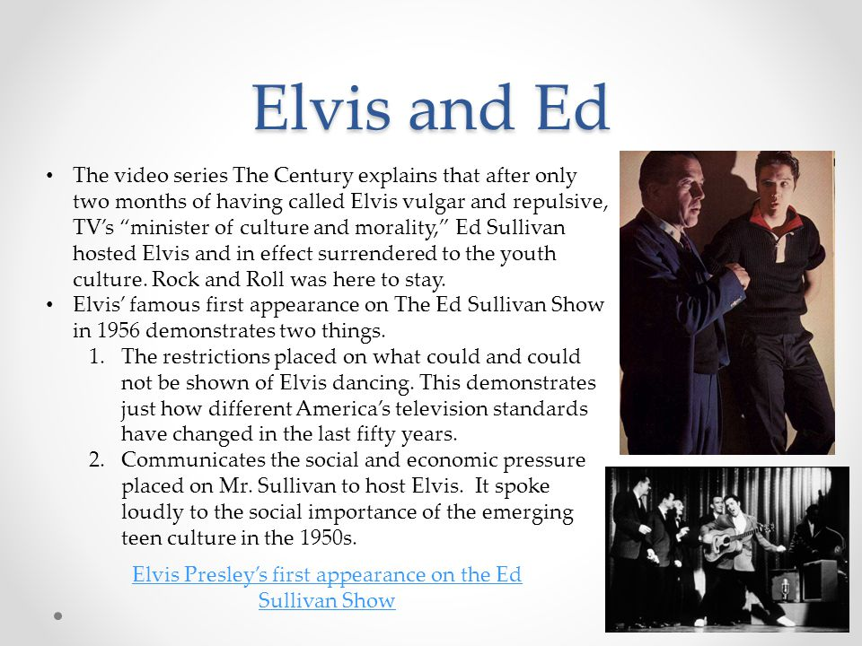 Elvis Presley's first appearance on the Ed Sullivan Show