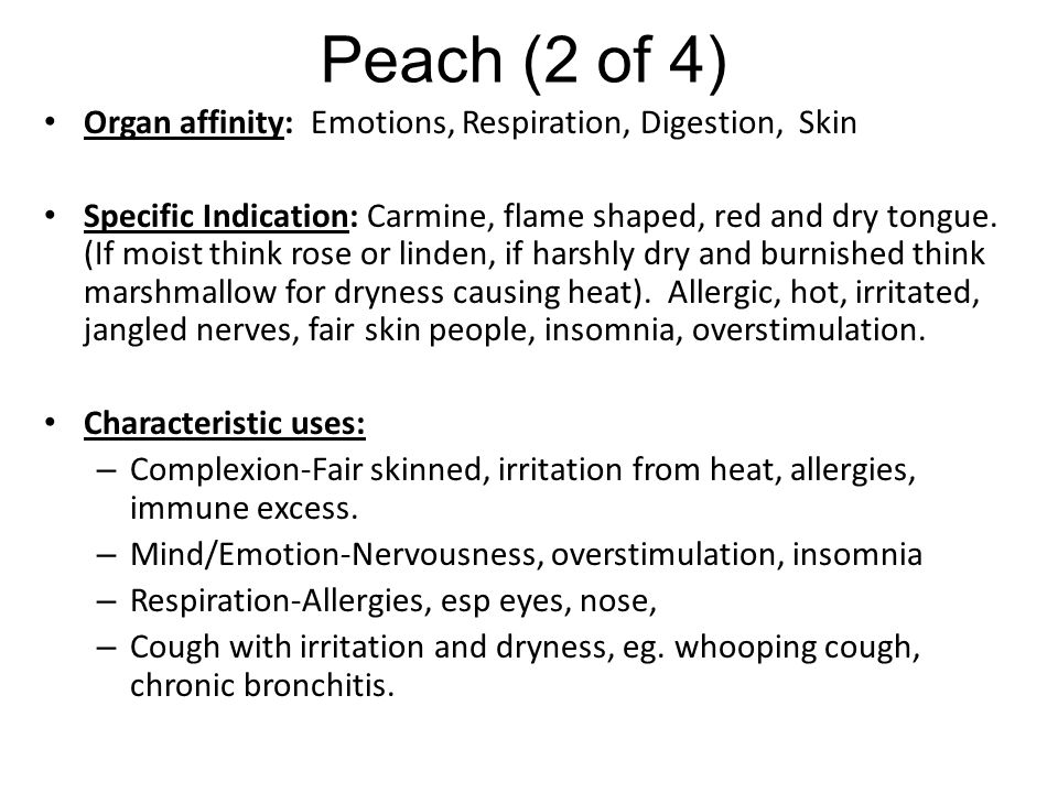 Peach (2 of 4) Organ affinity: Emotions, Respiration, Digestion, Skin