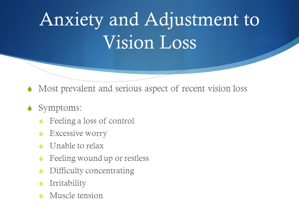 Anxiety and Adjustment to Vision Loss