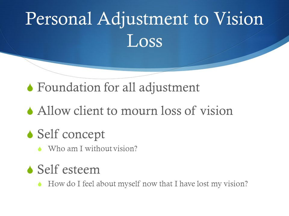 Personal Adjustment to Vision Loss