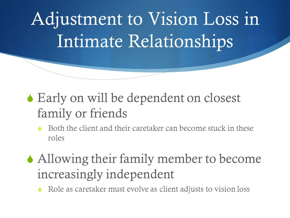 Adjustment to Vision Loss in Intimate Relationships