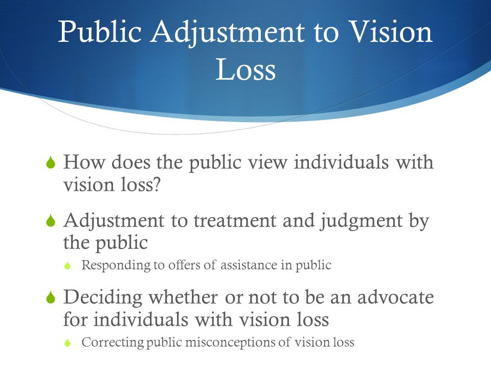 Public Adjustment to Vision Loss