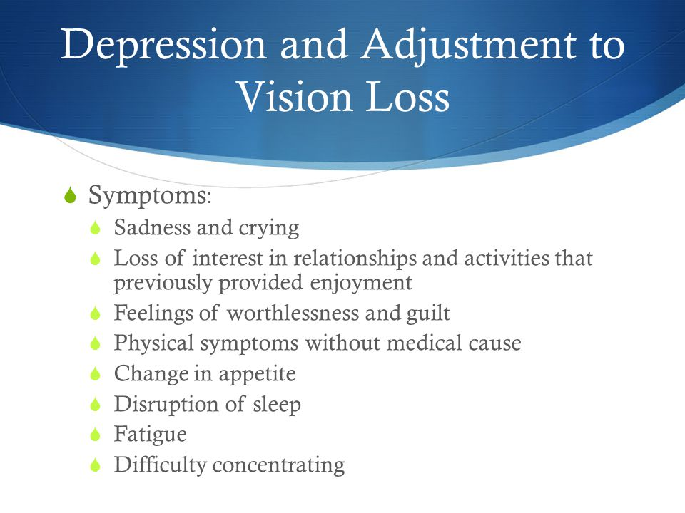 Depression and Adjustment to Vision Loss