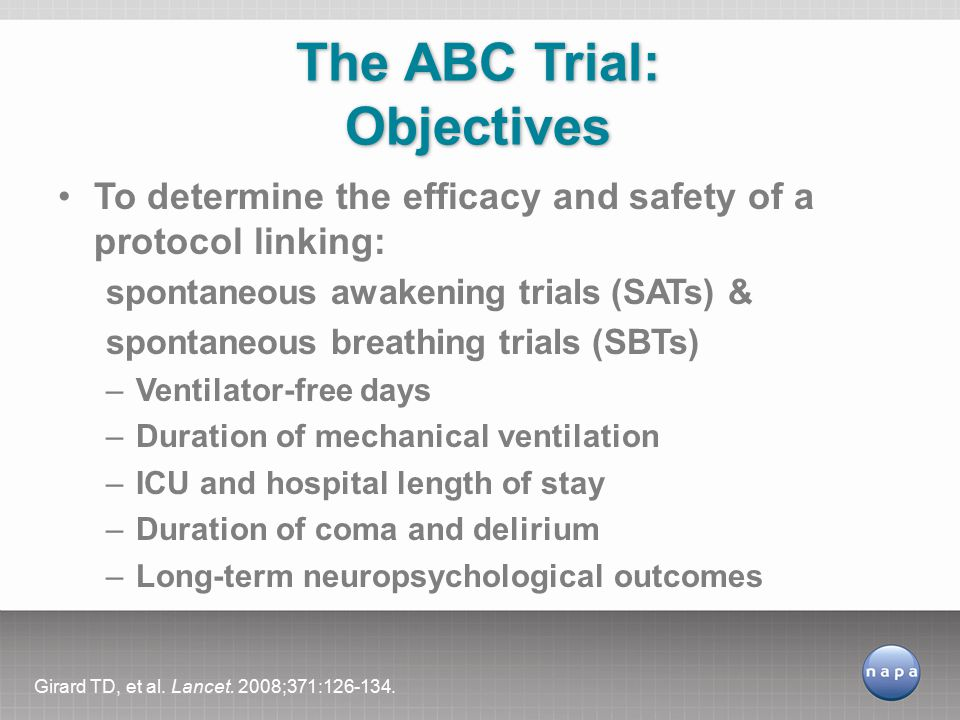 The ABC Trial: Objectives