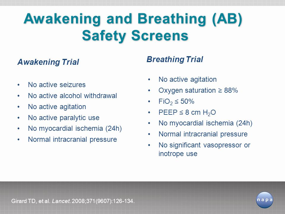 Awakening and Breathing (AB) Safety Screens