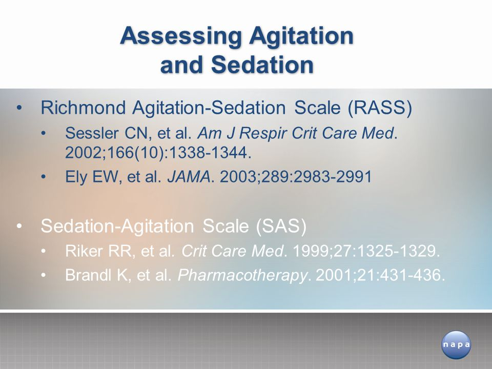 Assessing Agitation and Sedation
