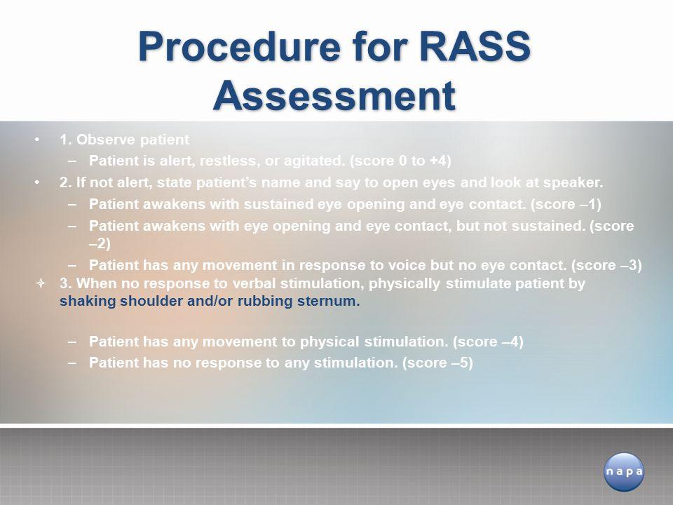 Procedure for RASS Assessment