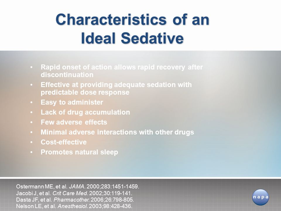 Characteristics of an Ideal Sedative
