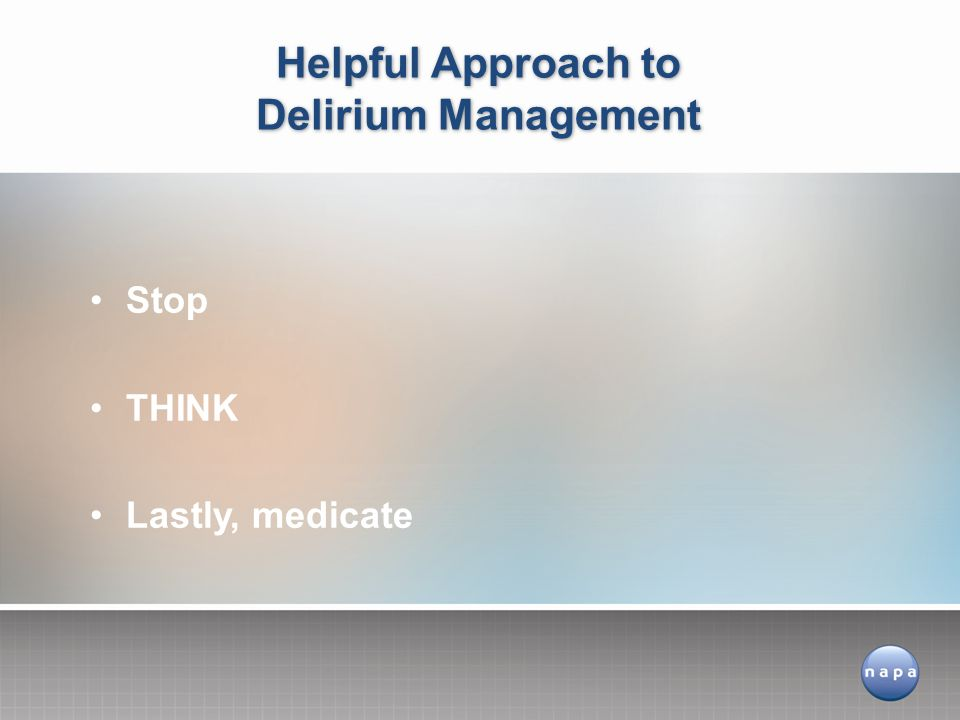 Helpful Approach to Delirium Management