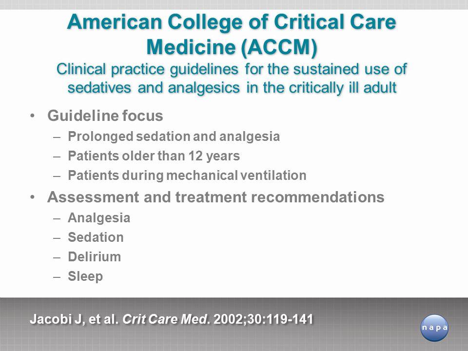 Jacobi J, et al. Crit Care Med. 2002;30:119-141