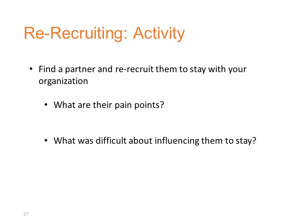 Re-Recruiting: Activity