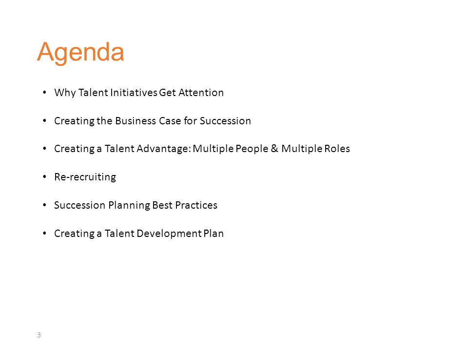 Agenda Why Talent Initiatives Get Attention
