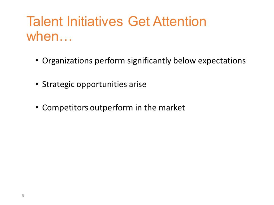 Talent Initiatives Get Attention when…