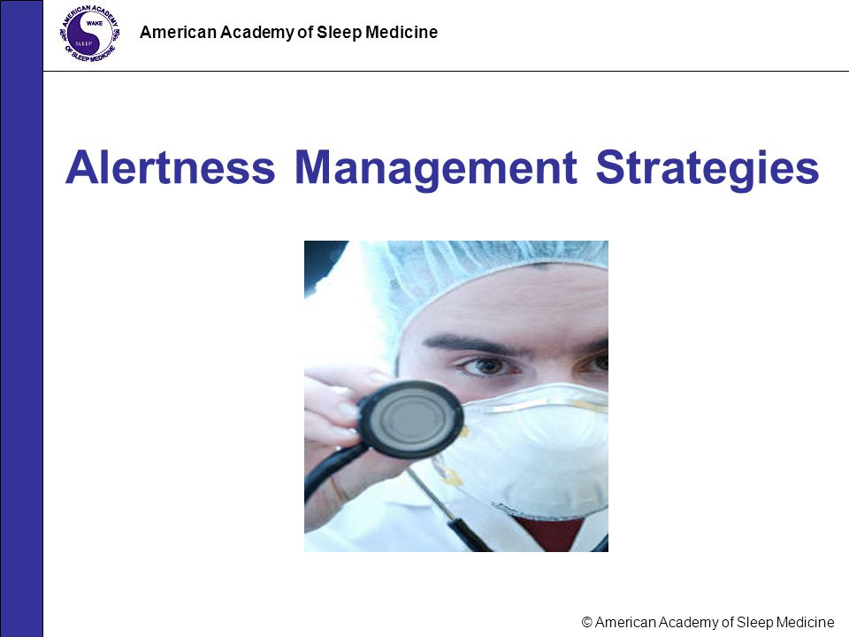Alertness Management Strategies