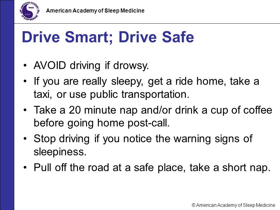 Drive Smart; Drive Safe