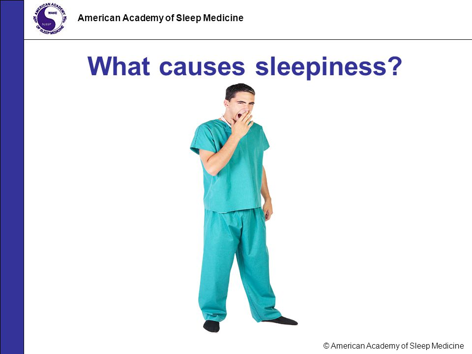What causes sleepiness