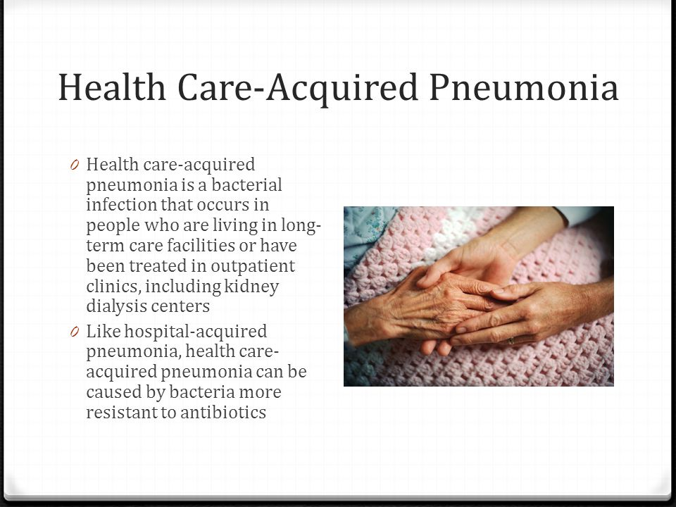 Health Care-Acquired Pneumonia