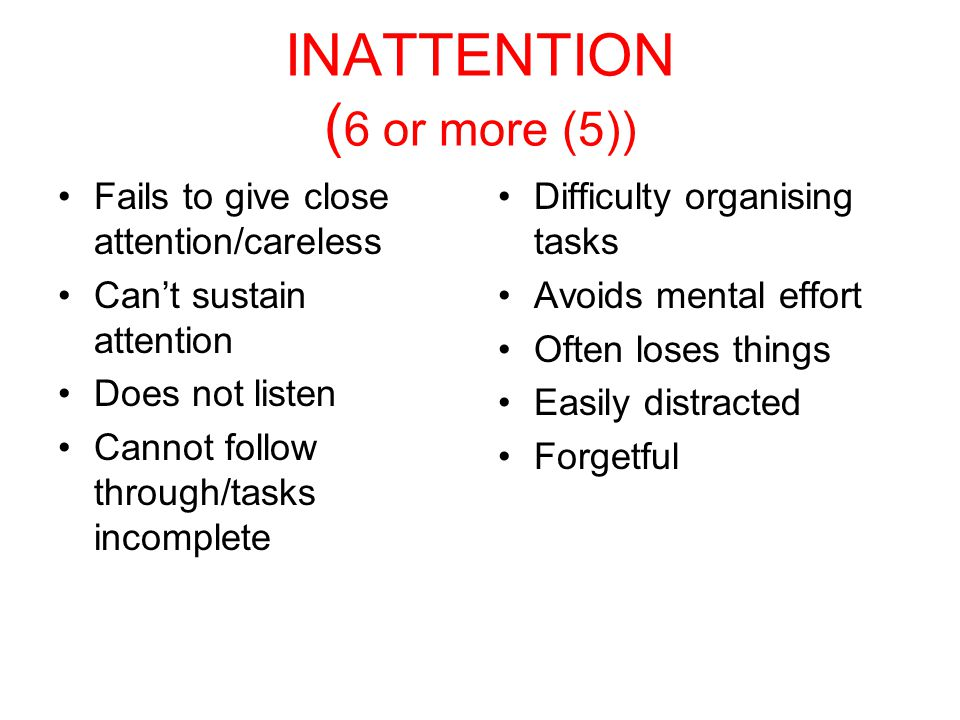 INATTENTION (6 or more (5))