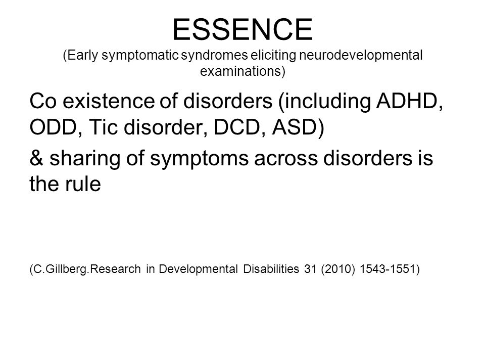 ESSENCE (Early symptomatic syndromes eliciting neurodevelopmental examinations)