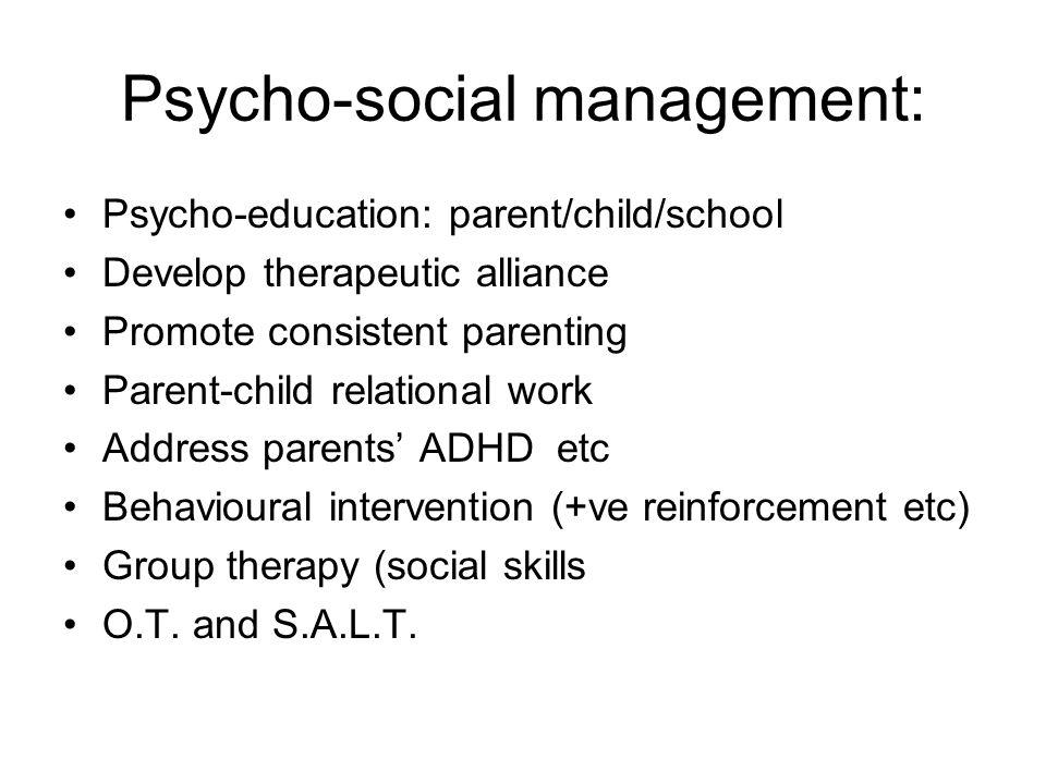 Psycho-social management: