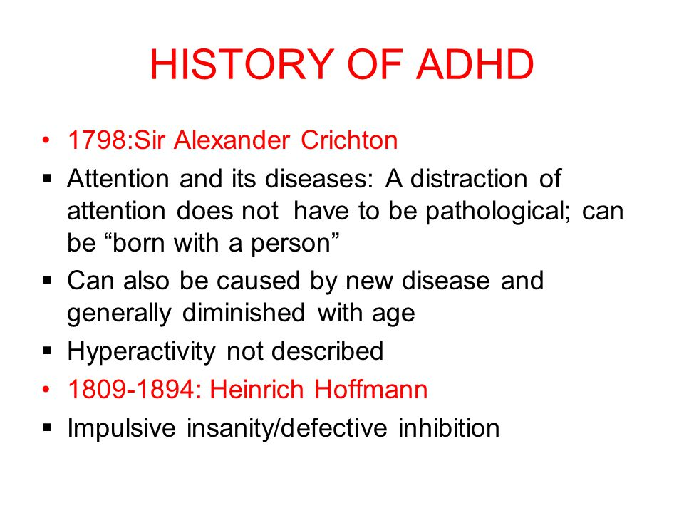 HISTORY OF ADHD 1798:Sir Alexander Crichton