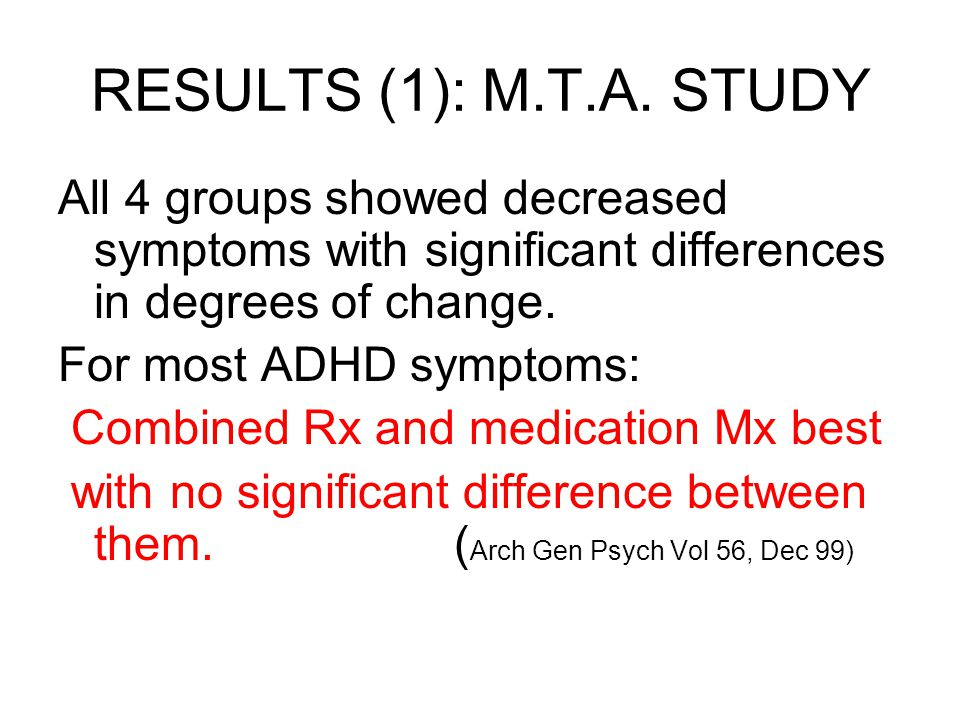 RESULTS (1): M.T.A. STUDY