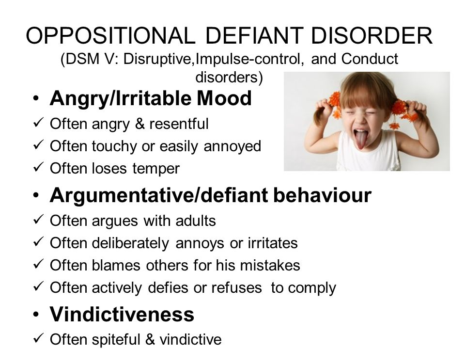OPPOSITIONAL DEFIANT DISORDER (DSM V: Disruptive,Impulse-control, and Conduct disorders)