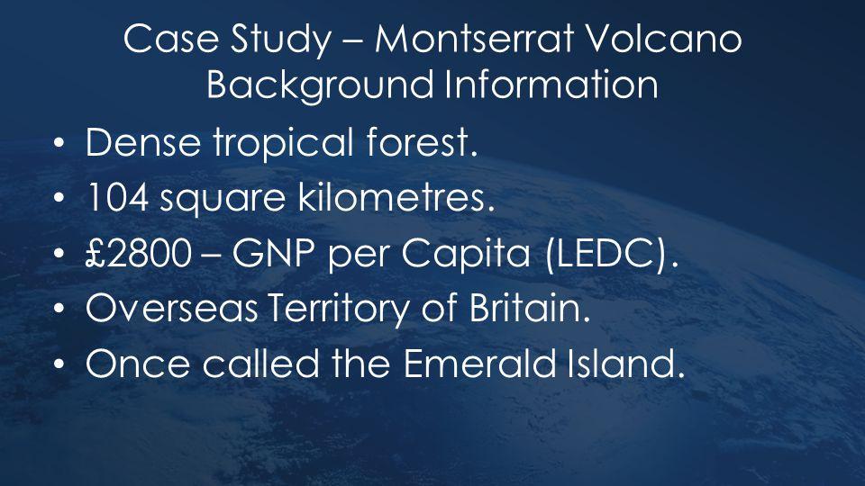 Case Study – Montserrat Volcano Background Information