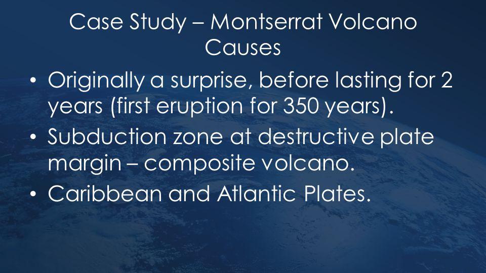 Case Study – Montserrat Volcano Causes