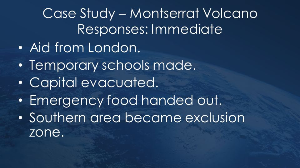 Case Study – Montserrat Volcano Responses: Immediate