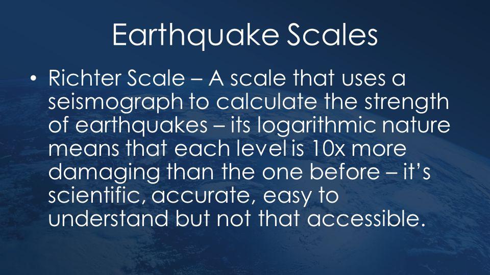 Earthquake Scales