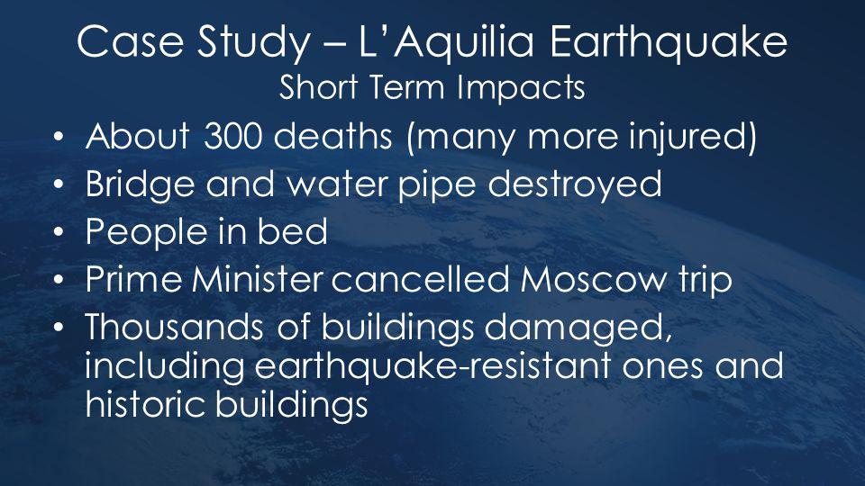 Case Study – L'Aquilia Earthquake Short Term Impacts