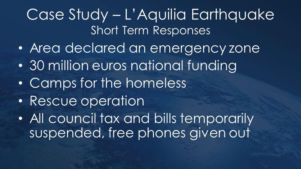 Case Study – L'Aquilia Earthquake Short Term Responses