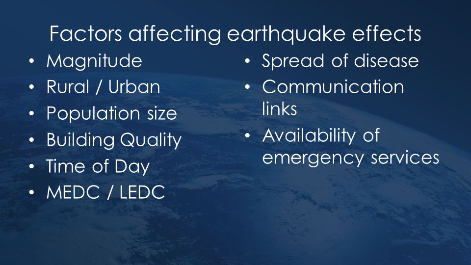 Factors affecting earthquake effects