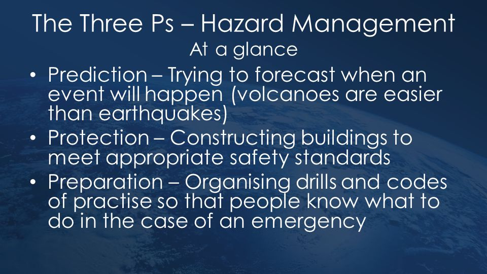 The Three Ps – Hazard Management At a glance