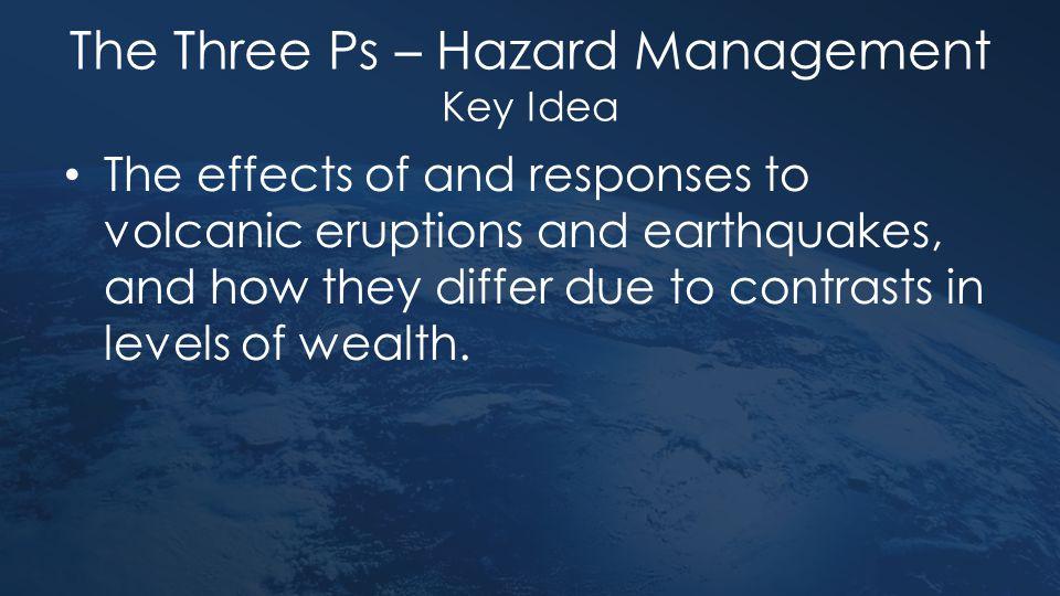 The Three Ps – Hazard Management Key Idea