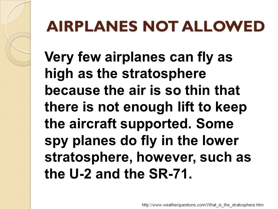 AIRPLANES NOT ALLOWED
