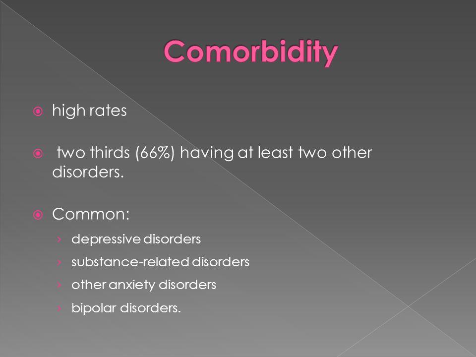 Comorbidity high rates