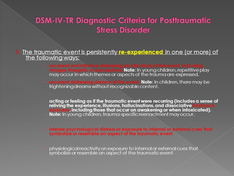 DSM-IV-TR Diagnostic Criteria for Posttraumatic Stress Disorder