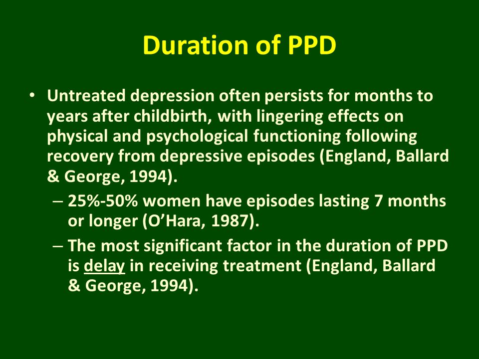 Duration of PPD