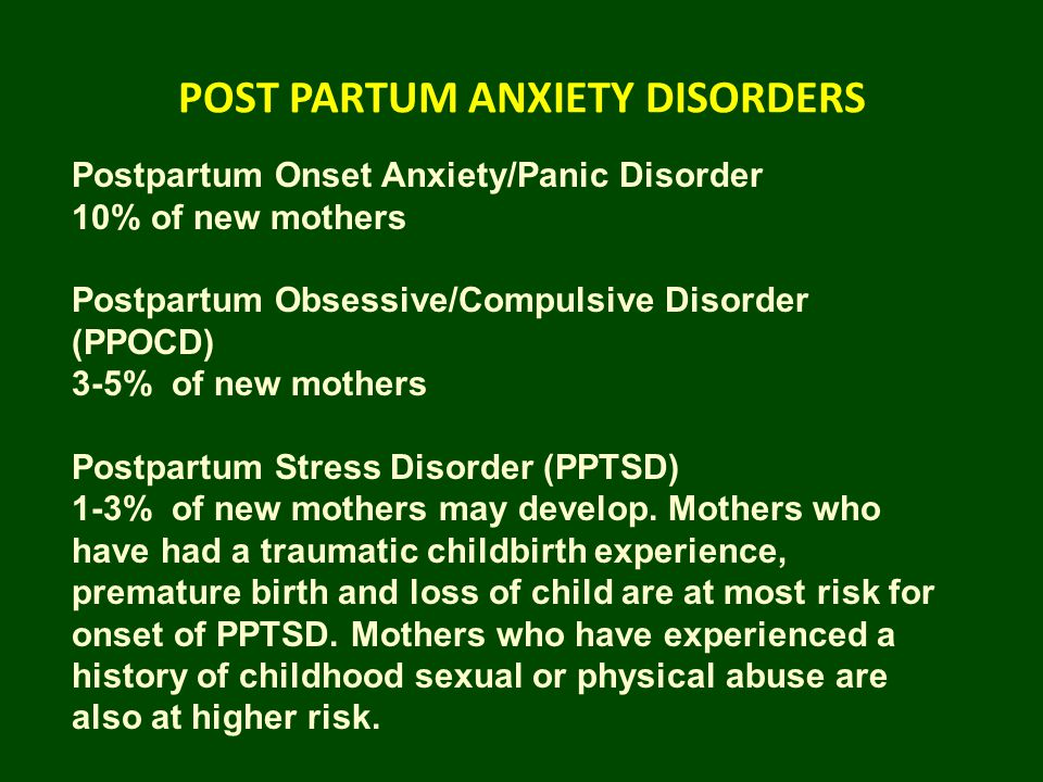 POST PARTUM ANXIETY DISORDERS