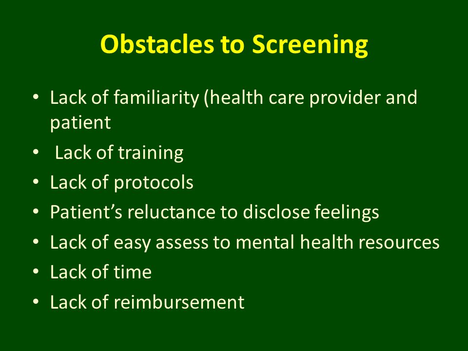Obstacles to Screening