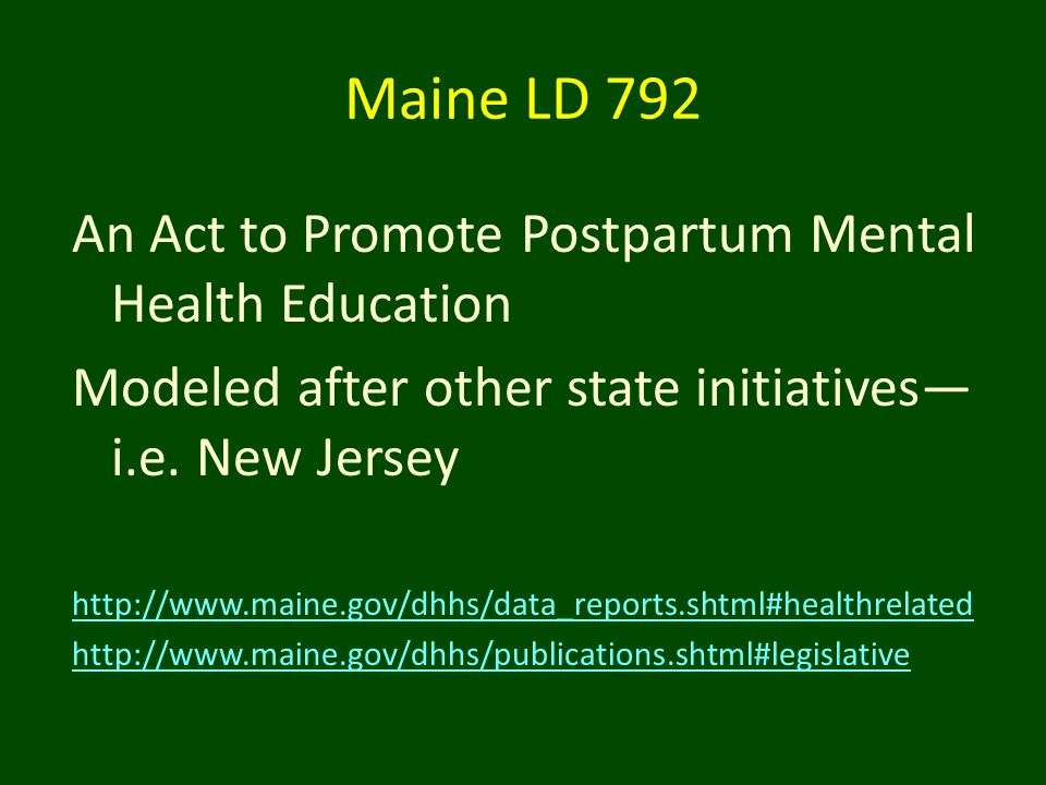 Maine LD 792 An Act to Promote Postpartum Mental Health Education