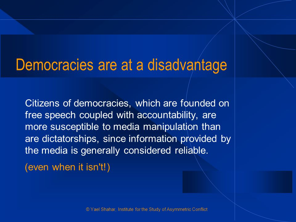 Democracies are at a disadvantage