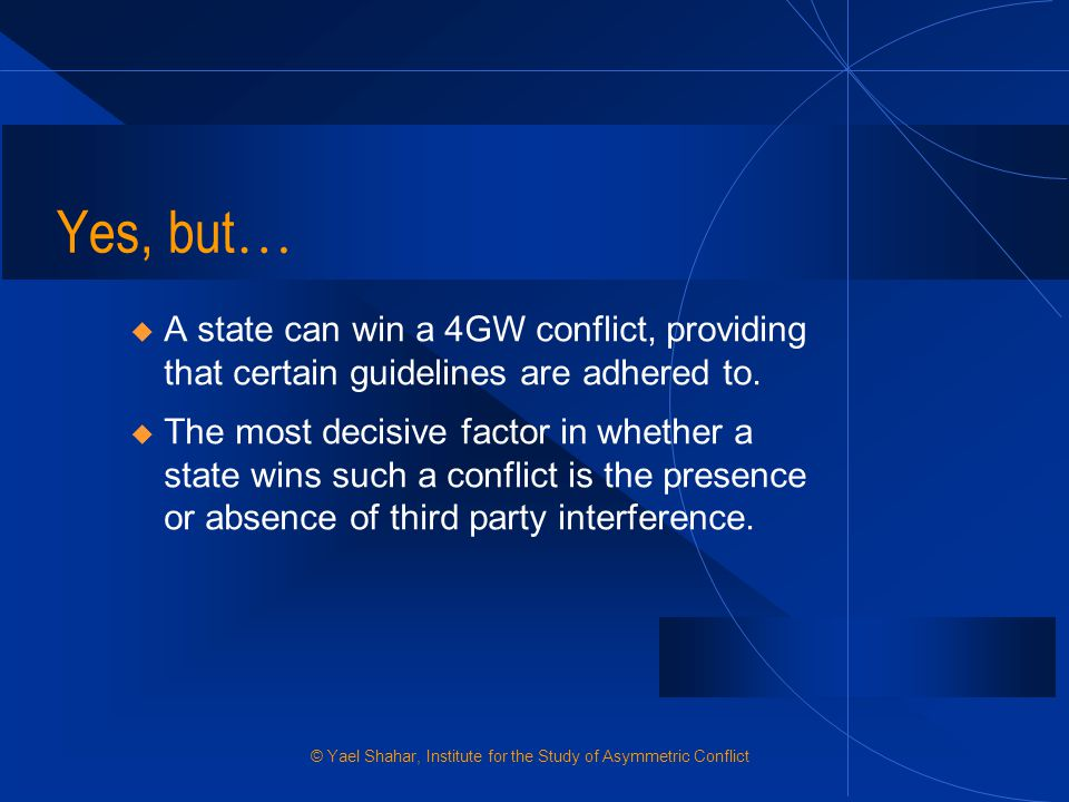 Yes, but… A state can win a 4GW conflict, providing that certain guidelines are adhered to.