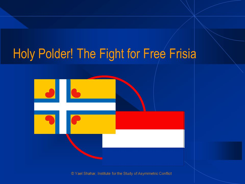 Holy Polder! The Fight for Free Frisia