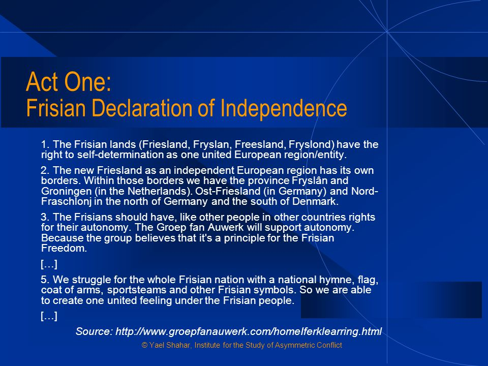 Act One: Frisian Declaration of Independence