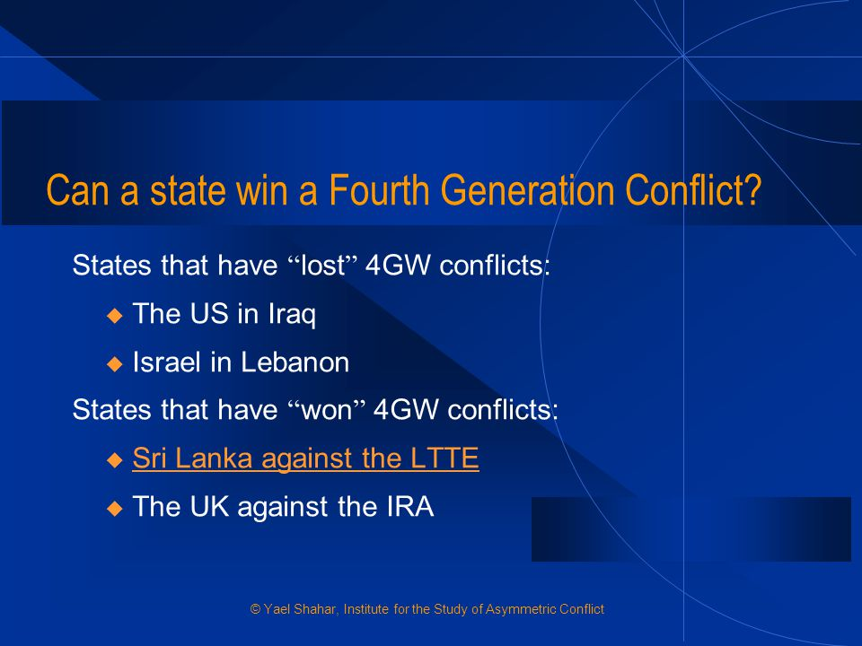 Can a state win a Fourth Generation Conflict